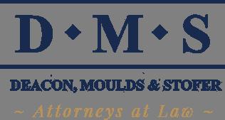 Deacon Moulds & Stofer Motto